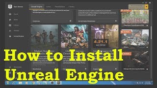 How to Install Unreal Engine 4.19.2