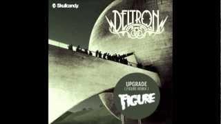 Upgrade - Deltron 3030 (Figure Remix) [Free Download]