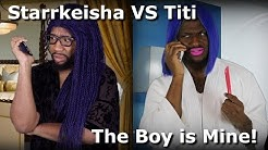 Starrkeisha VS Titi - The Boy is Mine! @Blameitonkway | Random Structure TV