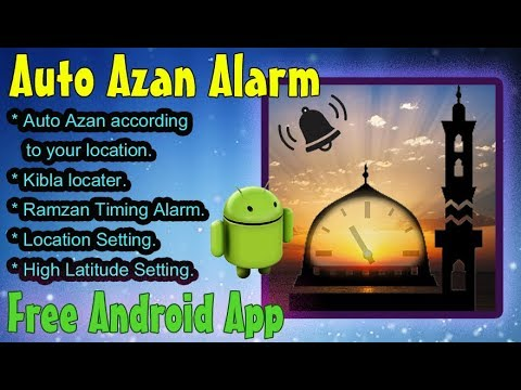 Auto Azan Alarm, Free Android Application Auto Prayers Alarm According to  your location