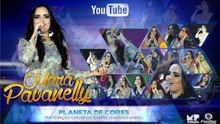 MARA PAVANELLY - PLANETA DE CORES ( DVD 18 ANOS DE CARREIRA)