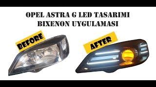 ASTRA G FAR TASARIMI NASIL YAPILIR // HOW TO MAKE OPEL ASTRA G LED DESIGN AND RETROFIT INSTALLATION