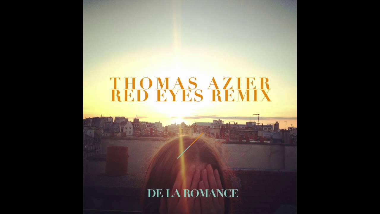 thomas azier red eyes remix by de la romance youtube. Black Bedroom Furniture Sets. Home Design Ideas