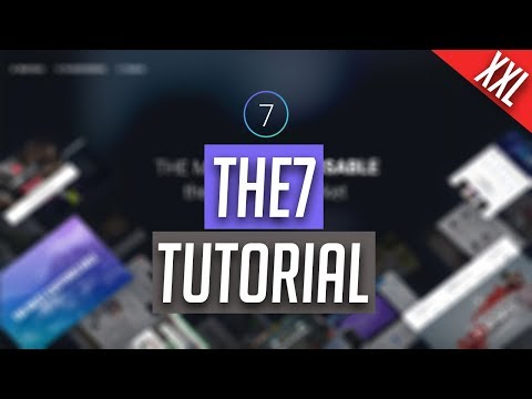 The7 WordPress Theme - XXL Tutorial [GER/HD]