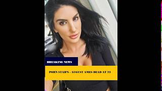 August Ames dead at 23 | August ames cause of death
