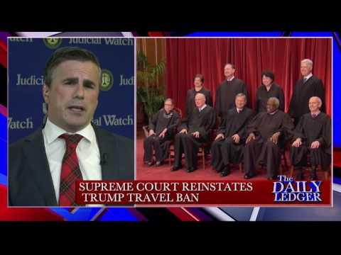 "Tom Fitton: SCOTUS Travel Ban Ruling ""big blow to judicial activists"""