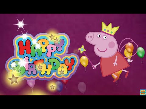 HAPPY BIRTHDAY SONG WITH PEPPA PIG | FUNNY HAPPY BIRTHDAY SONG FOR CHILDREN