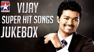 Vijay Super Hit Songs Jukebox | Tamil Hits of Ilayathalapathy | Star Music India