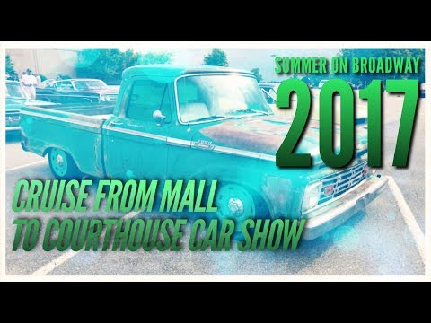 Summer On Broadway Car Show and Courthouse Ride 2017