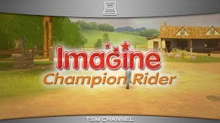 Imagine : Champion Rider / Petz : Horse Club (part 5) (Horse Game)