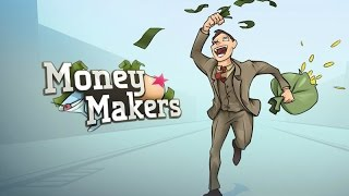 The Money Makers Gameplay Video
