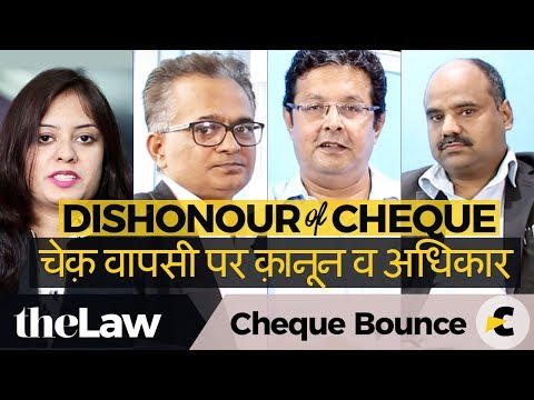 Cheque Bounce / Dishonour of Cheque - Law, Rights & Liability - By Seasoned Lawyers #theLaw