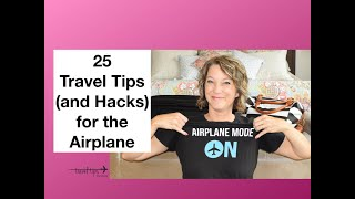 25 Travel Tips (and Hacks) for the Airplane