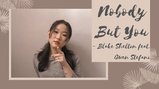 Nobody But You - Blake Shelton Feat. Gwen Stefani  Cover With Lyrics  #sebuahcover By Angel
