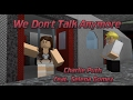 Charlie Puth - We Don't Talk Anymore (ROBLOX MUSIC VIDEO)
