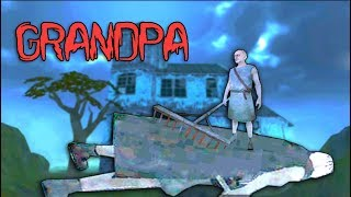 Grandpa Killed Grandpa - GRANDPA Horror Full Gameplay Part #02
