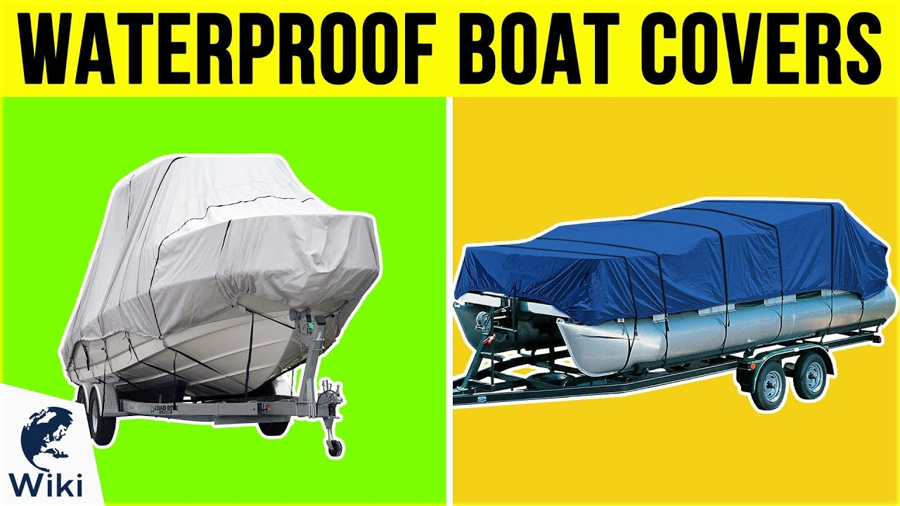 8 Best Waterproof Boat Covers 2019