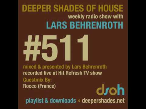 Deeper Shades Of House #511 - guest mix by ROCCO - SOULFUL DEEP HOUSE