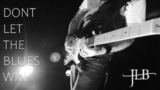 Jason Lane Band - Don't Let The Blues Win (Music Video)