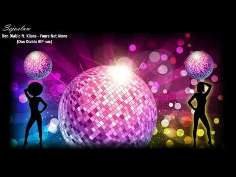 [mix-by-modo]-don-diablo-ft.-kiiara--youre-not-alone-(don-diablo-vip-mix)