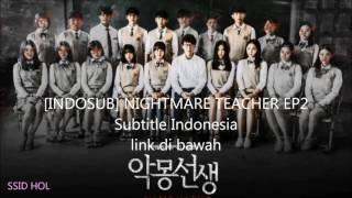 Video [INDOSUB] NIGHTMARE TEACHER EP2 Subtitle Indonesia download MP3, 3GP, MP4, WEBM, AVI, FLV April 2018