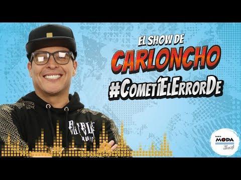 #CometíElErrorDe en 'El Show de Carloncho' 20/04/2018 - Radio Moda