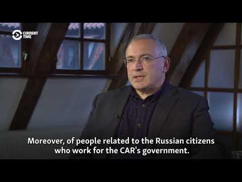 Khodorkovsky: Russia Involved