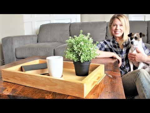The Modern Serving Tray - Easy DIY Project