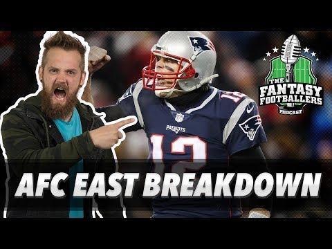 Fantasy Football 2018 - AFC East Breakdown, Kaboodles of Advice - Ep. #572