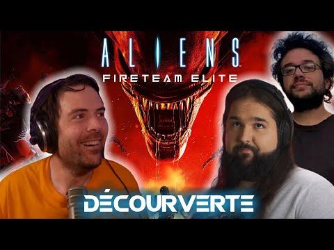 ALIENS: Fireteam avec Antoine Daniel!