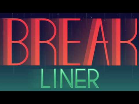 Break Liner (Ketchapp)