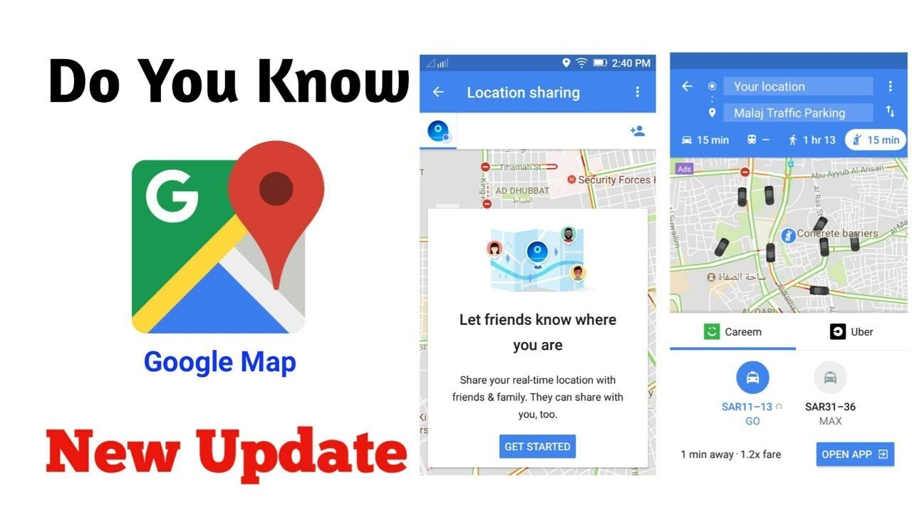 Google Map New Update || Uber And Careem Taxi Booking || Share live Location