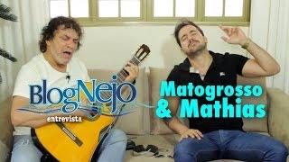 Blognejo Entrevista - Matogrosso & Mathias