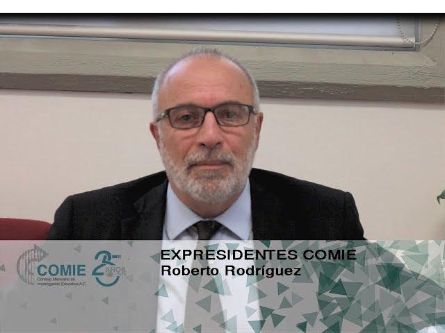Expresidentes COMIE:  Roberto Rodriguez