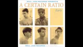A Certain Ratio - Flight [HD]
