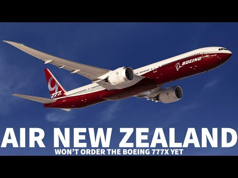 Air New Zealand Won't Order 777X Yet