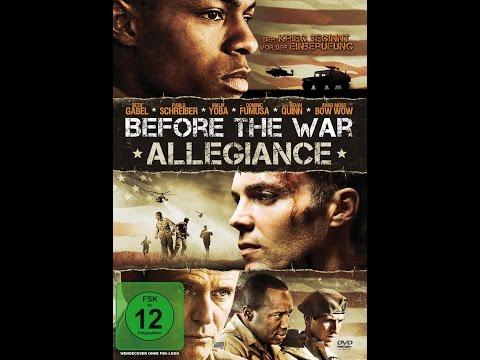 Before the War Allegiance - Der Film in HD