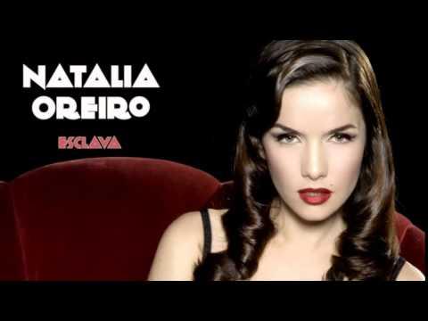 Natalia Oreiro . Esclava - Oficial ( Audio Completo)