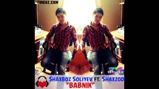 Shaxboz Soliyev & Shaxzod - Babnik (Music Version) | Шахбоз Солиев & Шахзод - Бабник