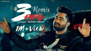 3 Peg Baliye remix Sharry Mann New Panjabi song 2019 remix by DJ aKaSH song