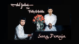 Download Lagu Dul Jaelani Ft. Fadly Arifuddin - Sang Pemuja (Official Lyric Video) mp3