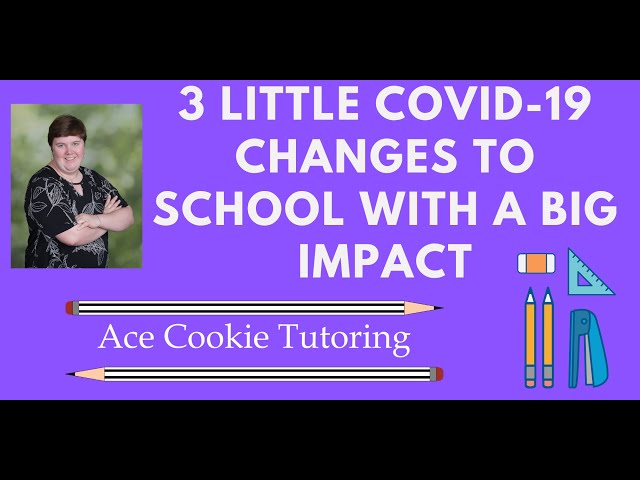 Tutoring: 3 little COVID-19 changes to school with a big impact