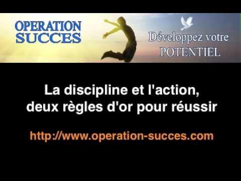 La discipline et l'action, deux règles d'or pour réussir