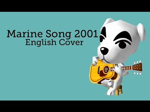 Animal Crossing - Marine Song 2001 - English Cover