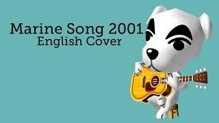 Animal Crossing - Marine Song 2001 - English Cover