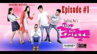 Jyotiraj Rai's My Best Friend New Nepali Web Series Episode 1