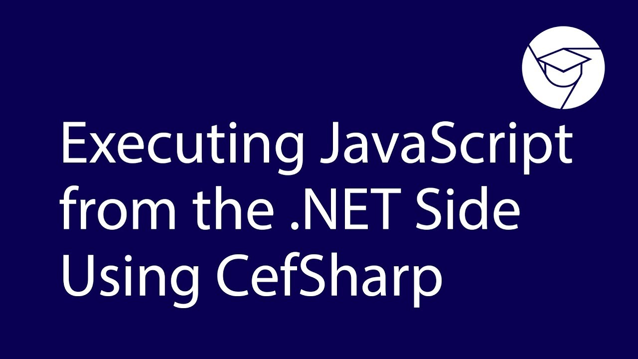Executing JavaScript from the  NET Side Using CefSharp