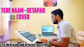 Tere Naam | Live Octapad Play | Himanshu Kapse |
