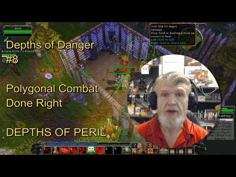 Depths Of Peril : DEPTHS OF DANGER #8 - Polygonal Combat Done Right