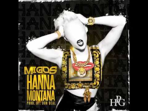 Migos - Hannah Montana (Clean) [Prod. By Dun Deal]